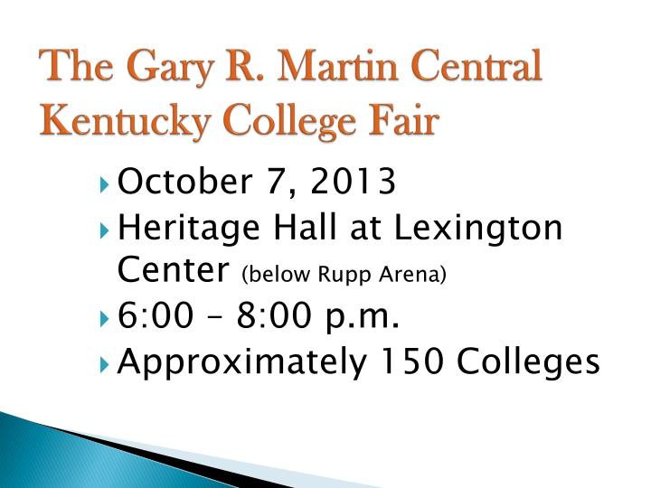The Gary R. Martin Central Kentucky College Fair