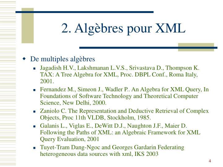 2. Algèbres pour XML