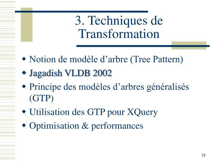3. Techniques de Transformation