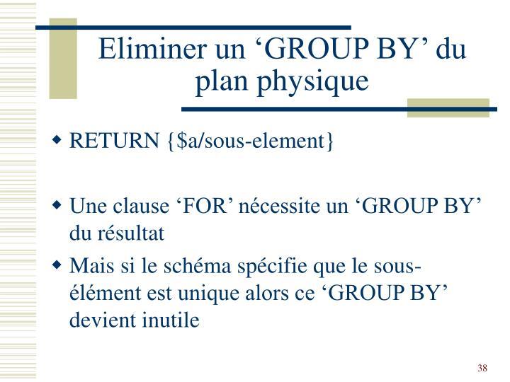 Eliminer un 'GROUP BY' du plan physique