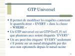 gtp universel
