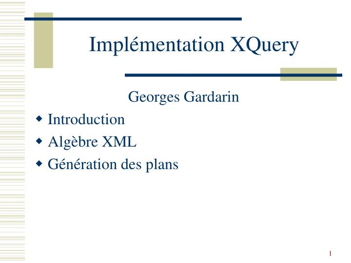 Impl mentation xquery