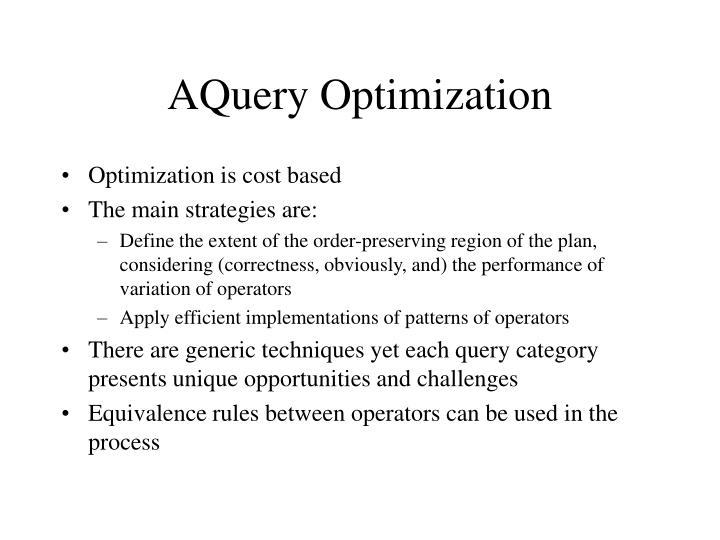 AQuery Optimization