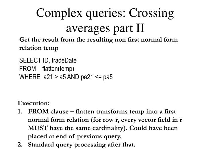 Complex queries: Crossing averages part II