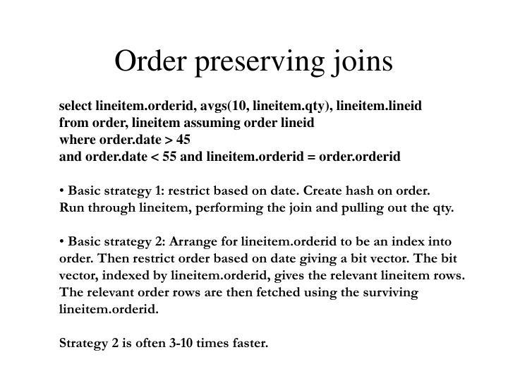 Order preserving joins