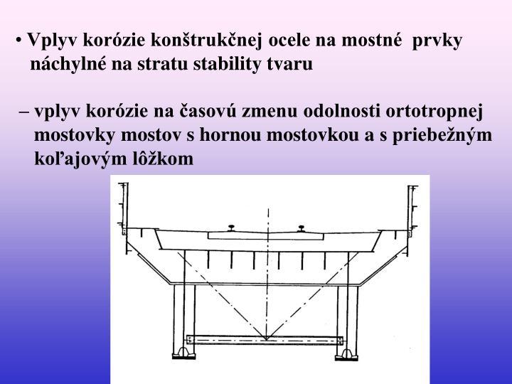 Vplyv korózie konštrukčnej ocele na mostné  prvky