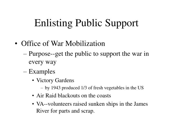 Enlisting Public Support