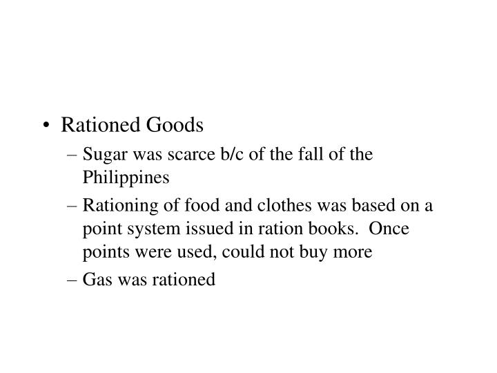 Rationed Goods