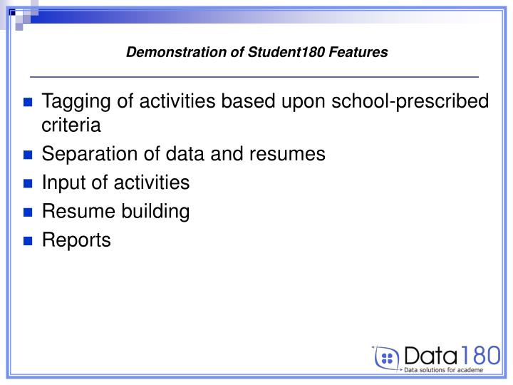 Demonstration of Student180 Features