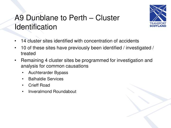 A9 Dunblane to Perth – Cluster Identification