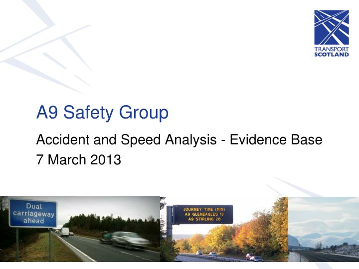 Accident and Speed Analysis - Evidence Base