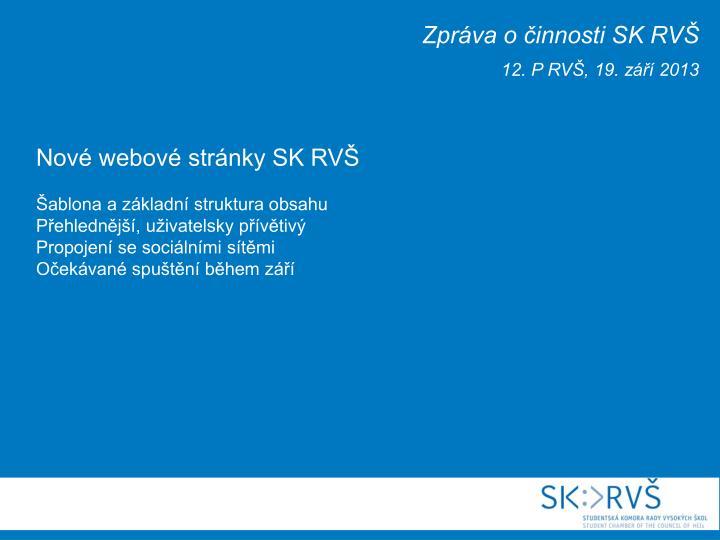 Zpráva o činnosti SK RVŠ
