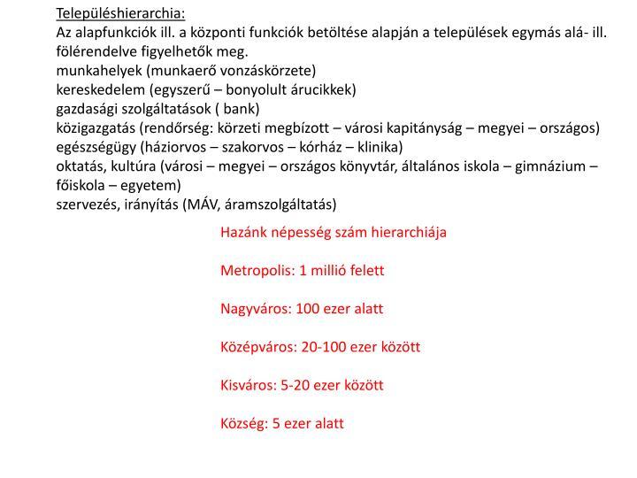 Településhierarchia:
