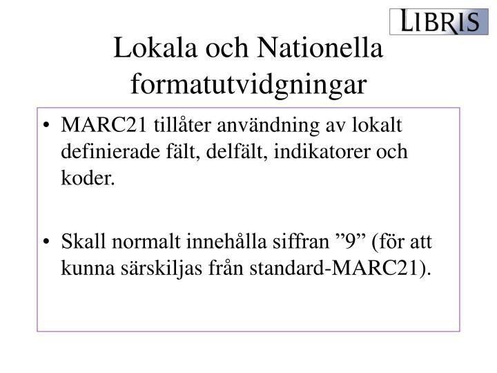 Lokala och Nationella formatutvidgningar