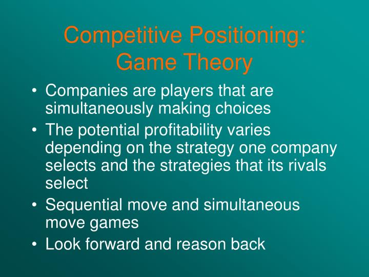 Competitive Positioning: Game Theory
