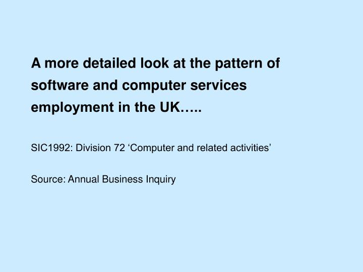 A more detailed look at the pattern of software and computer services employment in the UK…..