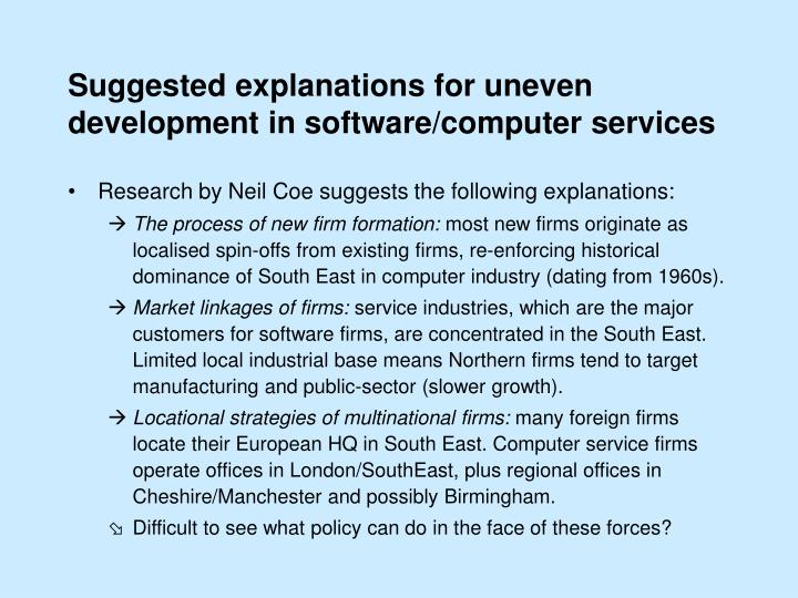 Suggested explanations for uneven development in software/computer services