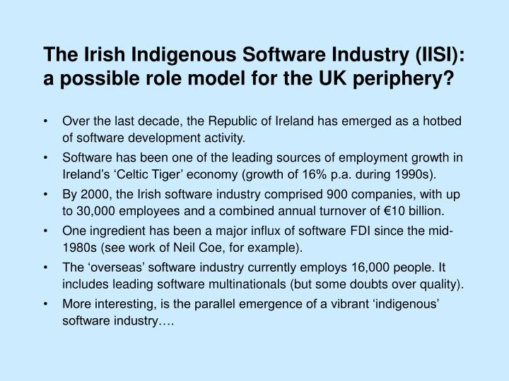 The Irish Indigenous Software Industry (IISI):