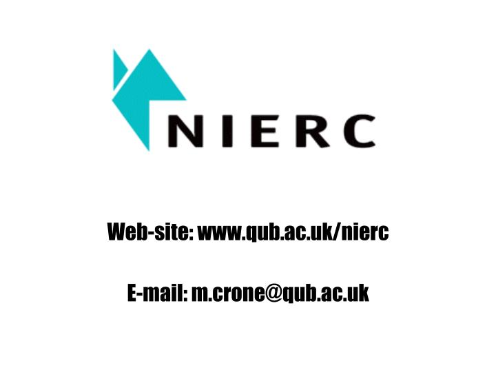 Web-site: www.qub.ac.uk/nierc