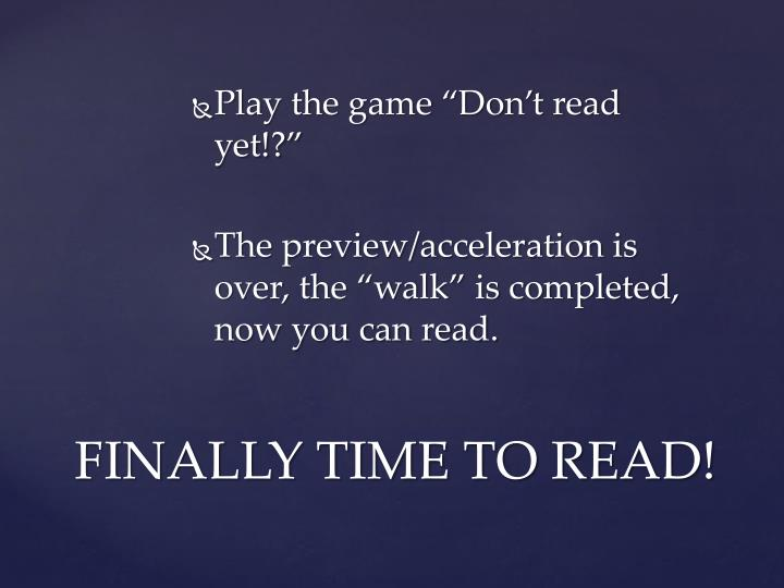 "Play the game ""Don't read yet!?"""