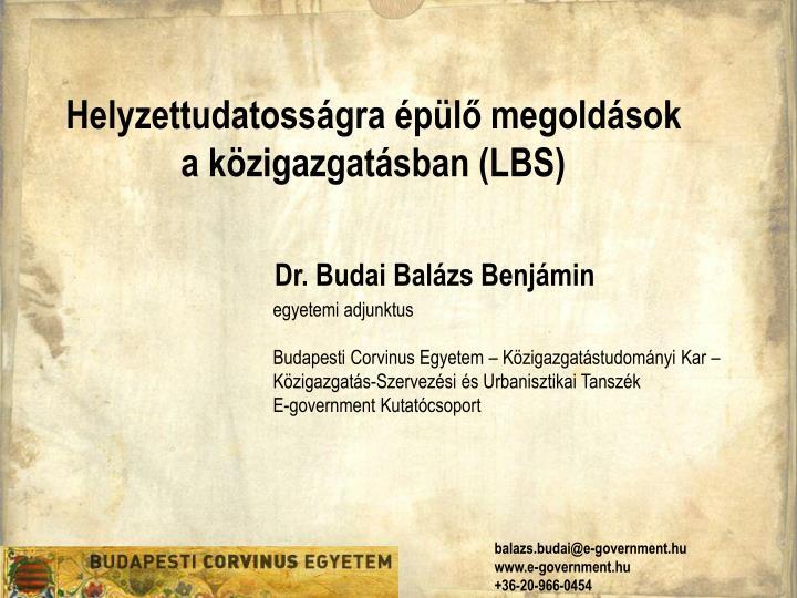 Helyzettudatosságra épülő megoldások a közigazgatásban (LBS)
