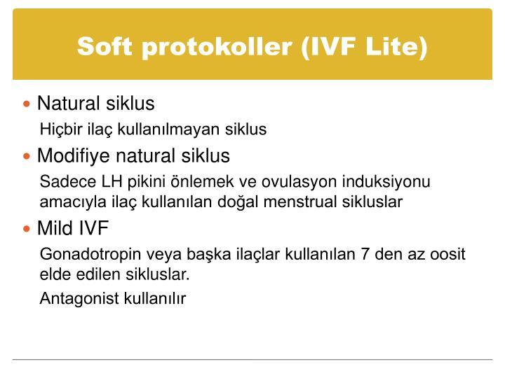 Soft protokoller (IVF Lite)