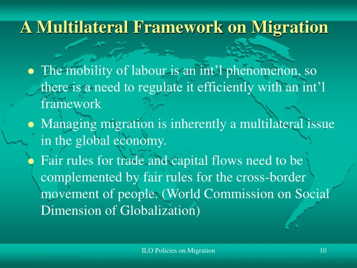 A Multilateral Framework on Migration