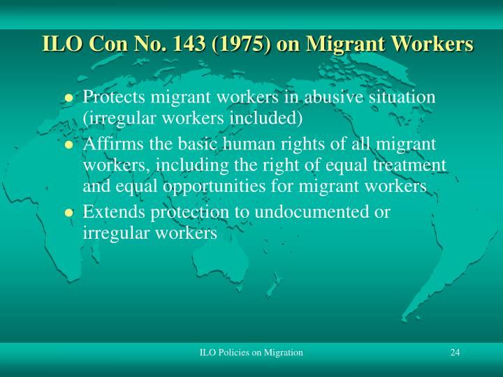 ILO Con No. 143 (1975) on Migrant Workers