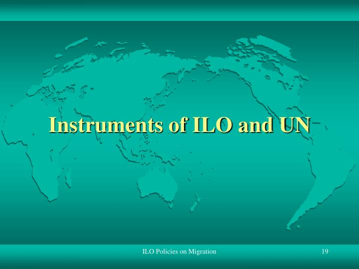 Instruments of ILO and UN