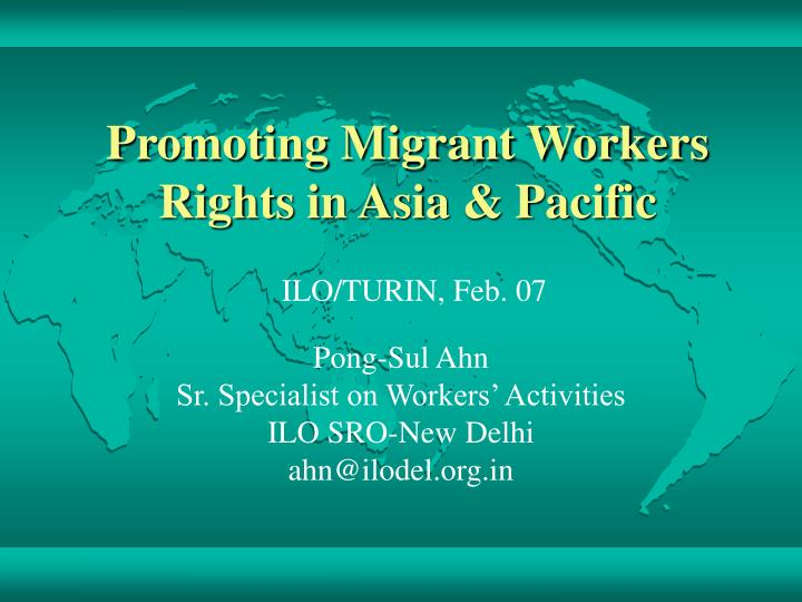 Promoting migrant workers rights in asia pacific