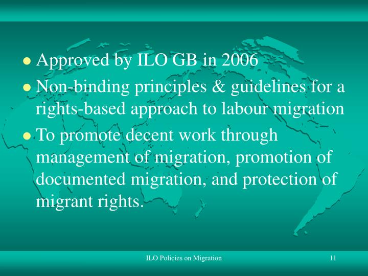 Approved by ILO GB in 2006