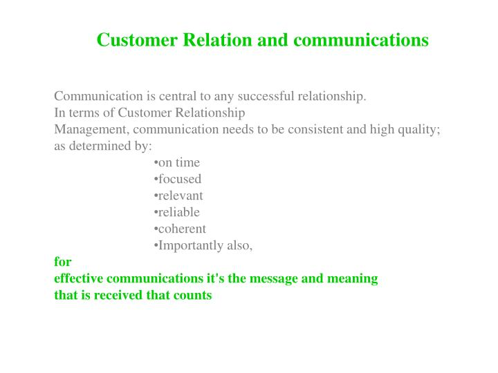 Customer Relation and communications