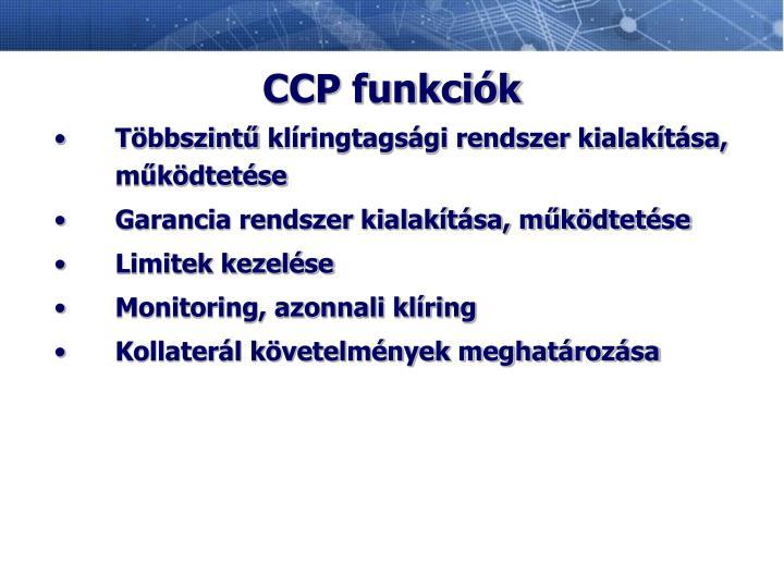 CCP funkciók