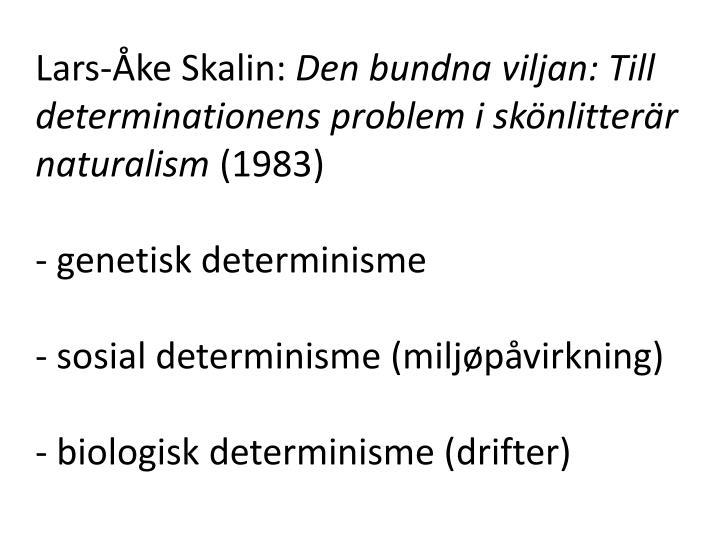 Lars-Åke Skalin: