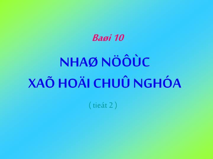 Baøi 10