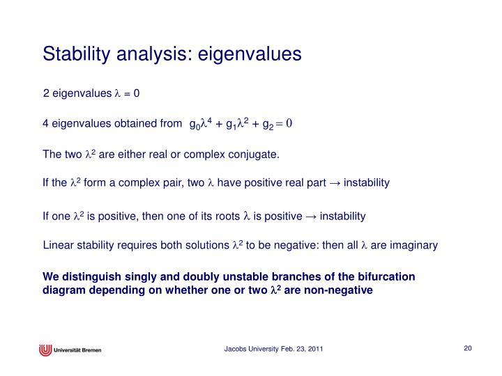 Stability analysis: eigenvalues