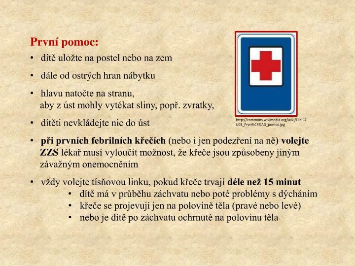 První pomoc: