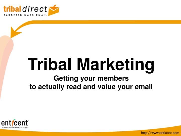 Tribal Marketing