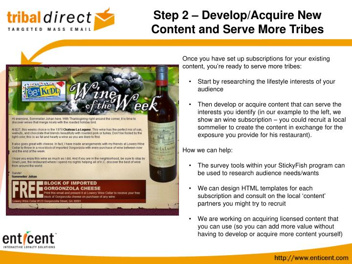 Step 2 – Develop/Acquire New Content and Serve More Tribes