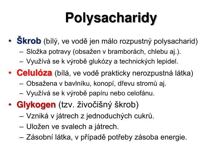 Polysacharidy