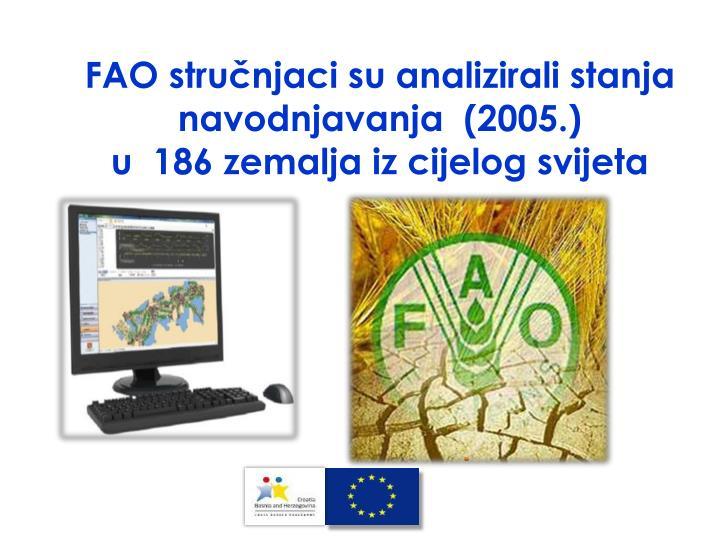 FAO stručnjaci su analizirali stanja navodnjavanja  (2005.)