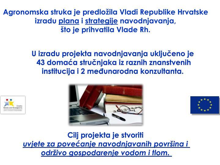 Agronomska struka je predložila Vladi Republike Hrvatske