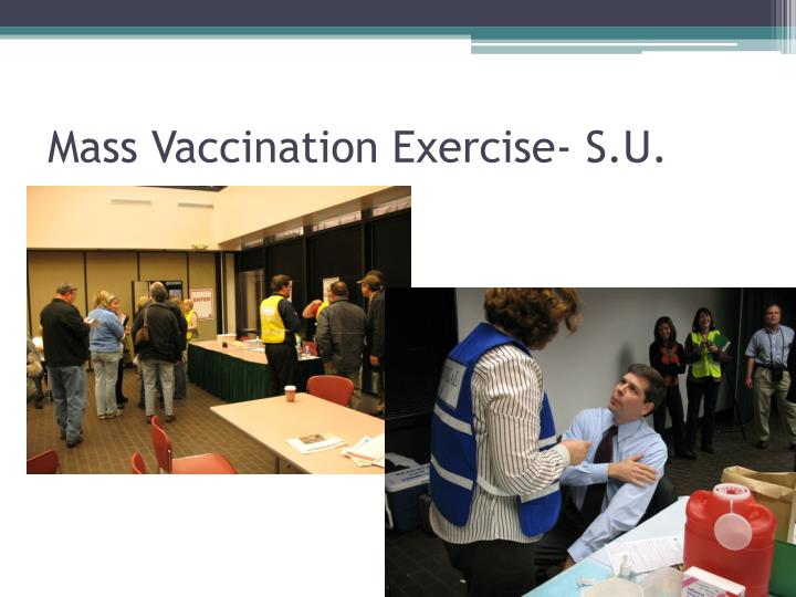 Mass Vaccination Exercise- S.U.