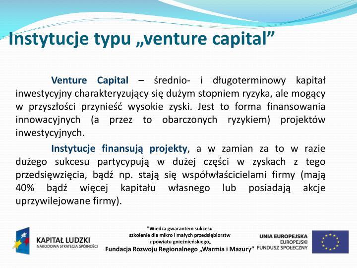 "Instytucje typu ""venture"