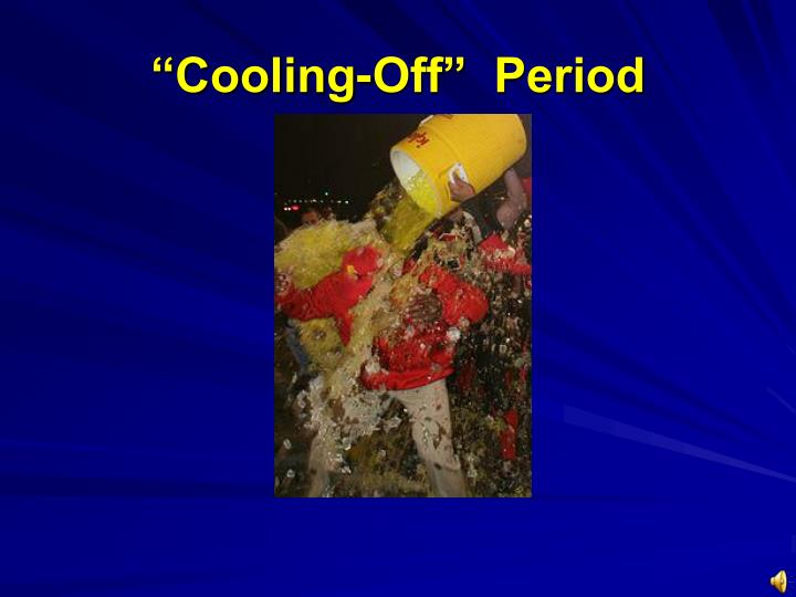 """Cooling-Off""  Period"