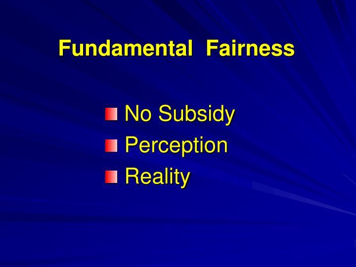 Fundamental  Fairness