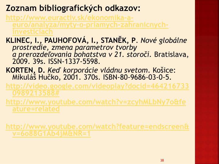Zoznam bibliografických odkazov: