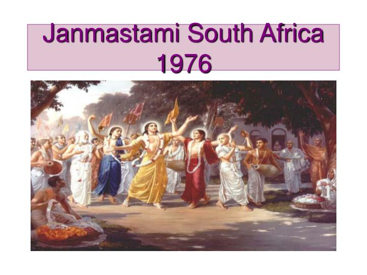 Janmastami South Africa 1976