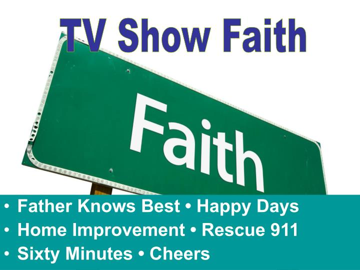 TV Show Faith