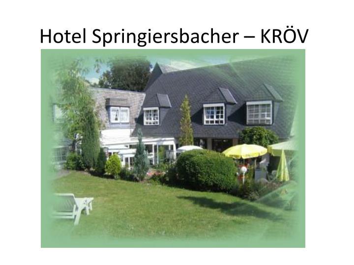 Hotel Springiersbacher – KRÖV